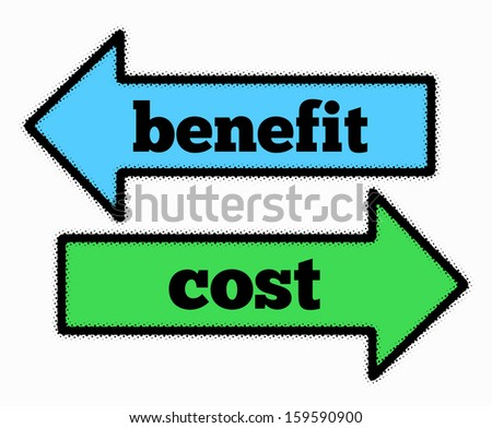 Benefit and cost signs in blue and green arrows concept - stock photo