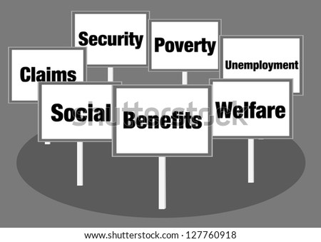 Benefits and welfare signs - stock photo