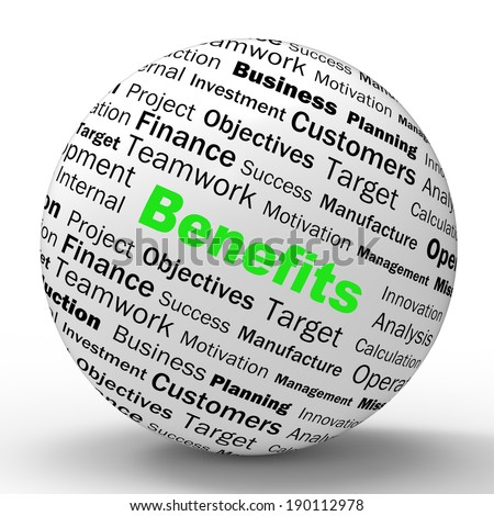 Benefits Sphere Definition Meaning Advantages Rewards Or Monetary Bonuses