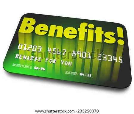 Benefits word on a green credit card to illustrate shopper loyalty points earned by using the card in a rewards program to encourage more purchases or buying - stock photo
