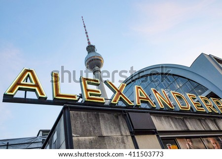 BERLIN, GERMANY AUG 18, 2014. view from Alexanderplatz to the TV tower in Berlin, Germany.  Berlin is the capital of Germany. With a population of approximately 3.5 million people.