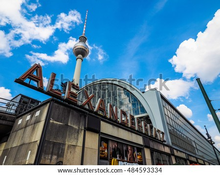BERLIN, GERMANY - CIRCA JUNE 2016: Alexanderplatz square with Fernsehturm (meaning TV tower) (HDR)