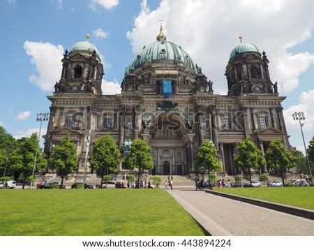 BERLIN, GERMANY - CIRCA JUNE 2016: Berliner Dom meaning Berlin Cathedral church