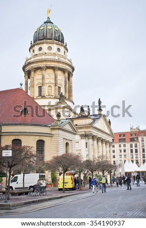 BERLIN, GERMANY - NOVEMBER 23 2015: A view of the French Church of Friedrichstadt.