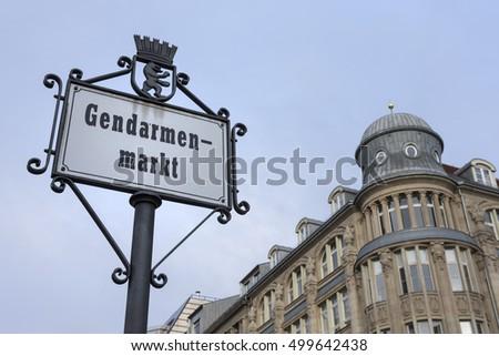 Berlin, Germany, October 5 2016. Gendarmes Markt sign in Berlin