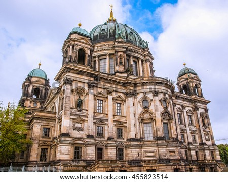 Berliner Dom cathedral church in Berlin Germany high dynamic range HDR