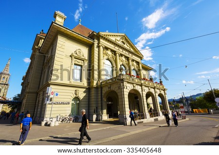 BERN, SWITZERLAND - SEPTEMBER 13, 2015: The building with a visible sign of Casino on it, was built in 1909, in fact it is a concert house (Kultur Casino Bern) and it houses a well-known restaurant