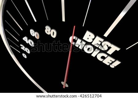 Best Choice Better Option Decision Words Speedometer 3d Illustration - stock photo