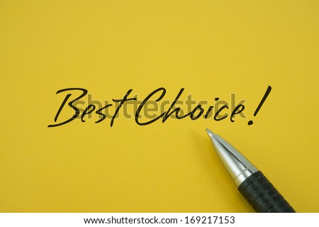 Best Choice note with pen on yellow background