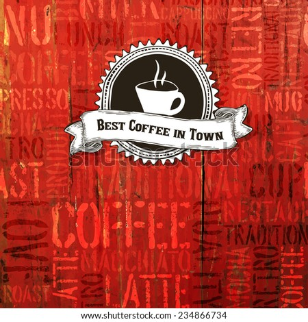 Best Coffee In Town Background. Raster version - stock photo