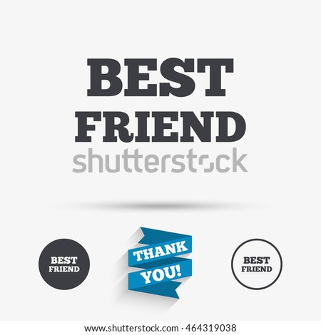 Best friend sign icon award symbol flat icons buttons with icons