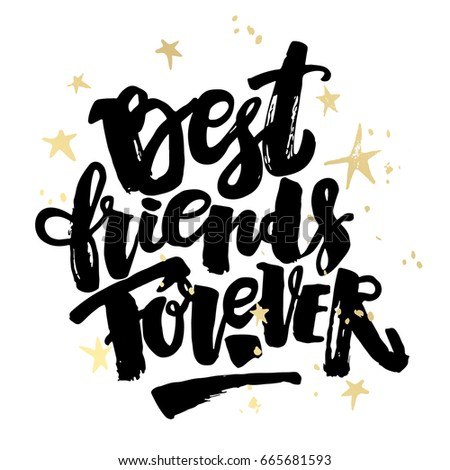 https://thumb1.shutterstock.com/display_pic_with_logo/52999/665681593/stock-photo-best-friends-forever-lettering-motivation-poster-ink-artistic-modern-brush-calligraphy-print-665681593.jpg Best Friends Photography With Words