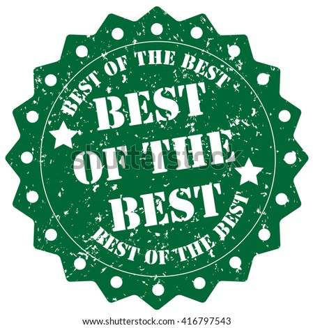 Best of The Best stamp on White Background