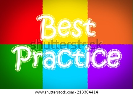 Best Practice Concept text on background - stock photo