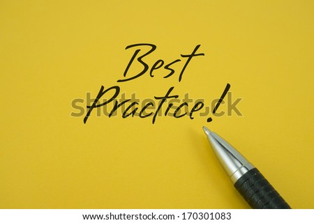 Best Practice! note with pen on yellow background