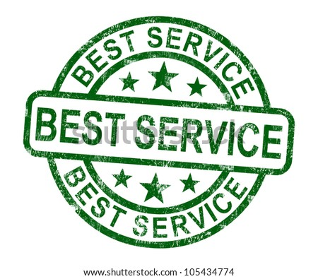 Best Service Stamp Showing Top Customer Assistance - stock photo