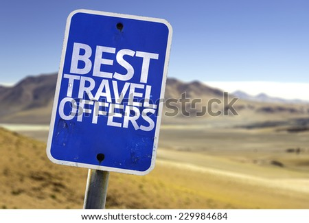 Best Travel Offers sign with a desert background - stock photo