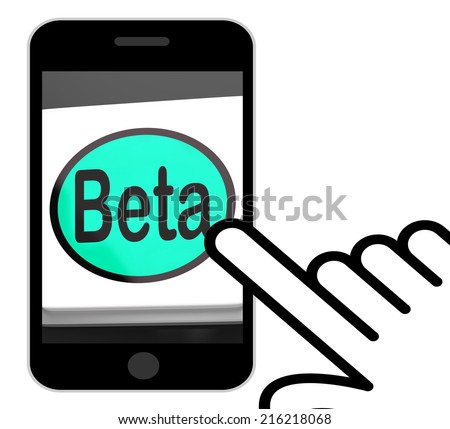 Beta Button Displaying Development Or Demo Version - stock photo