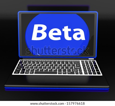 Beta On Laptop Showing Online Demo Software Or Development - stock photo
