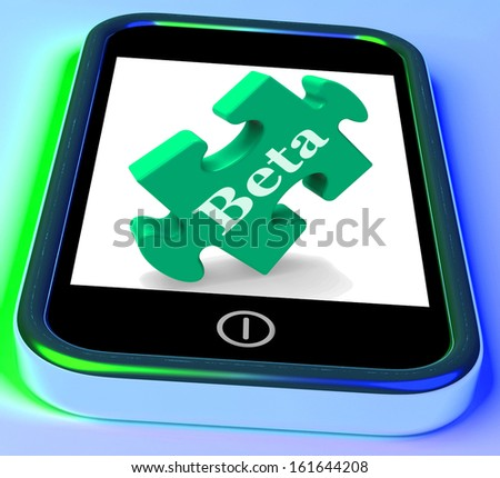 Beta On Phone Showing Online Demo Software Or Development - stock photo