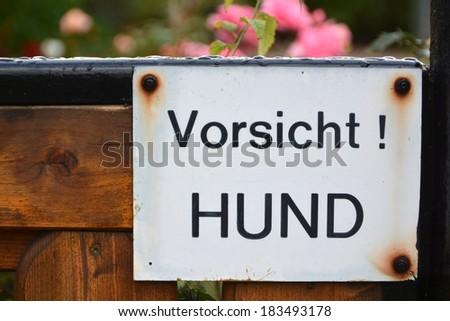 Beware of Dog in german language - stock photo