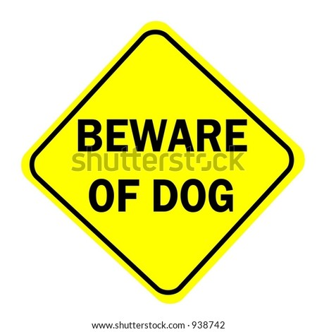 Beware of Dog sign isolated on a white background