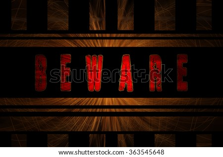 Beware word on hot sparks from spinning steel wool in the background with Gaussian blur effect, Vector Illustration. - stock photo
