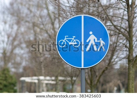 Bicycle and pedestrian only, road sign