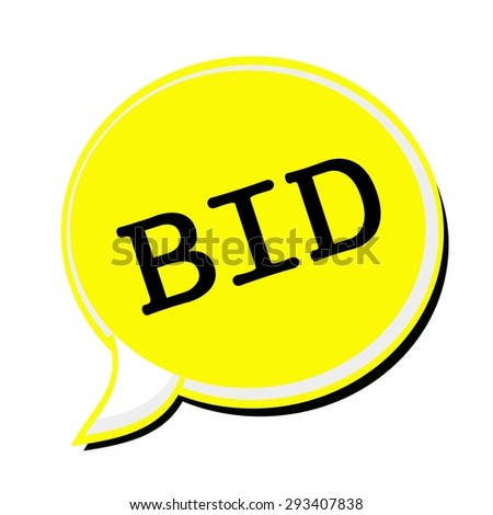 BID black stamp text on yellow Speech Bubble - stock photo