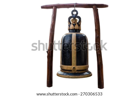 Big bell in Temple of thailand isolate white background with clippingpath