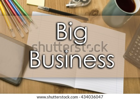 Big Business - business concept with text - horizontal image