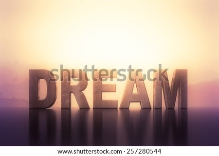 big dream text on a abstract background