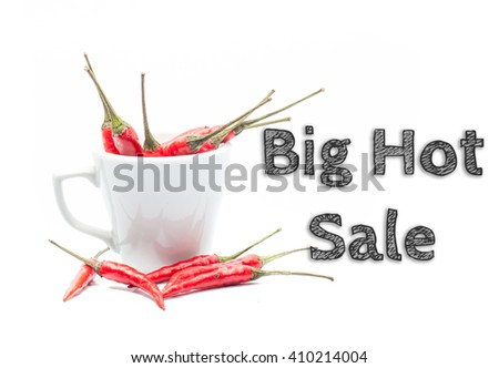 Big Hot Sale words written on white background with cup of chilies - stock photo