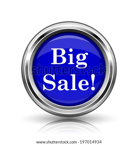 Big sale icon. Shiny glossy internet button on white background.  - stock photo