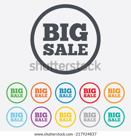 Big sale sign icon. Special offer symbol. Round circle buttons with frame.