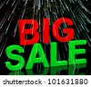 Big Sale Word And Fireworks Shows Promotion Discount And Reductions - stock photo