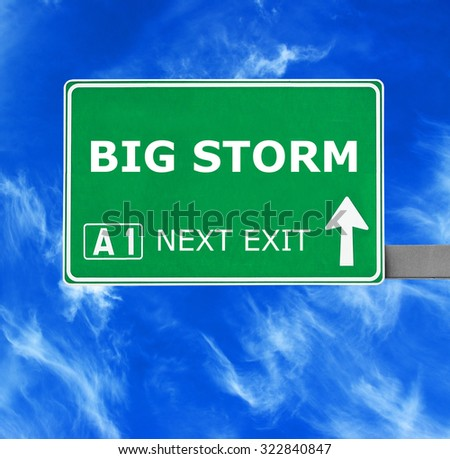 BIG STORM road sign against clear blue sky