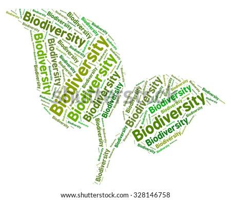 Biodiversity Word Indicating Plant Life And Verdure - stock photo