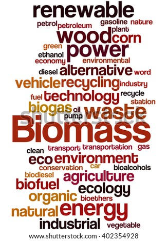 Biomass, word cloud concept on white background.