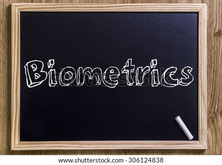 Biometrics - New chalkboard with outlined text - on wood - stock photo