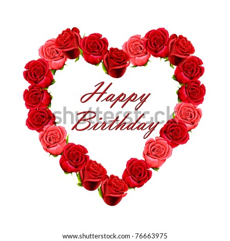 Birthday card with a heart made of roses - stock photo
