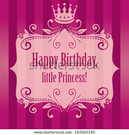 birthday cute bright pink purple striped background for little princess, glamour girl and woman. frame with crown and floral ornament. raster copy.