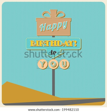Birthday greetings. Poster with a road sign and inscription. - stock photo