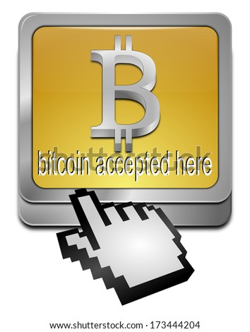 Bitcoin accepted here button with cursor - stock photo