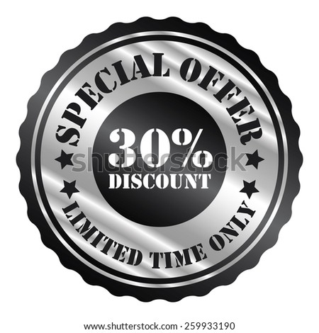black and silver metallic special offer 30% discount limited time only sticker, sign, stamp, icon, label isolated on white - stock photo