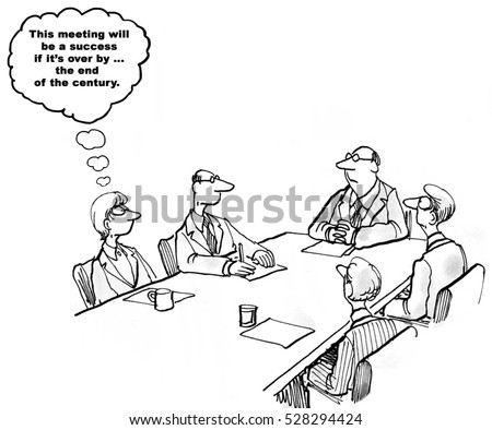 Black and white cartoon about a  meeting lasting way too long.