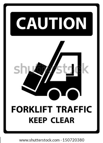 Black and White Caution Plate For Safety Present By Caution and Forklift Traffic Keep Clear Text With Forklift Sign Isolated on White Background  - stock photo