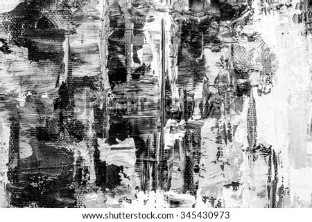 Black and white hand drawn oil texture brushstrokes on canvas abstract art grunge
