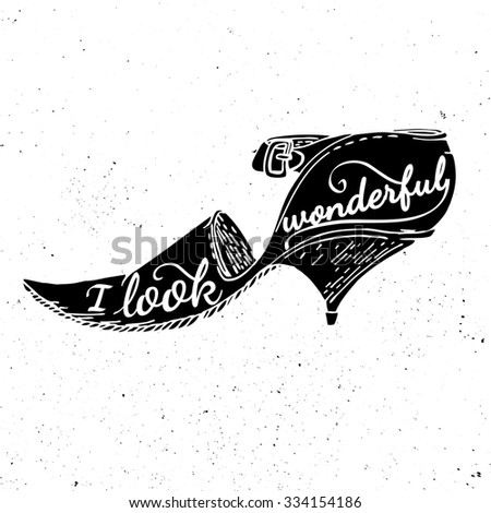 Black and white motivational posters shoes in vintage style with calligraphy silhouette of shoes