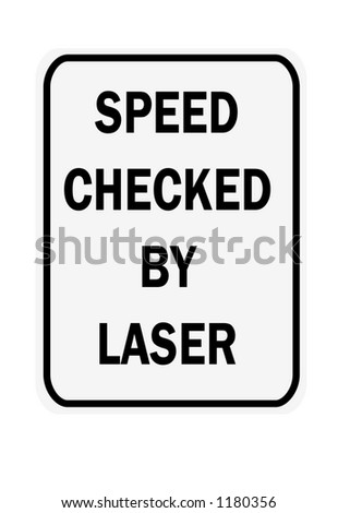 Black and white vertical speed checked by laser traffic sign - stock photo